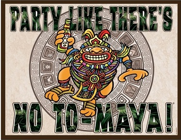 party like there's no to-maya! yard sign
